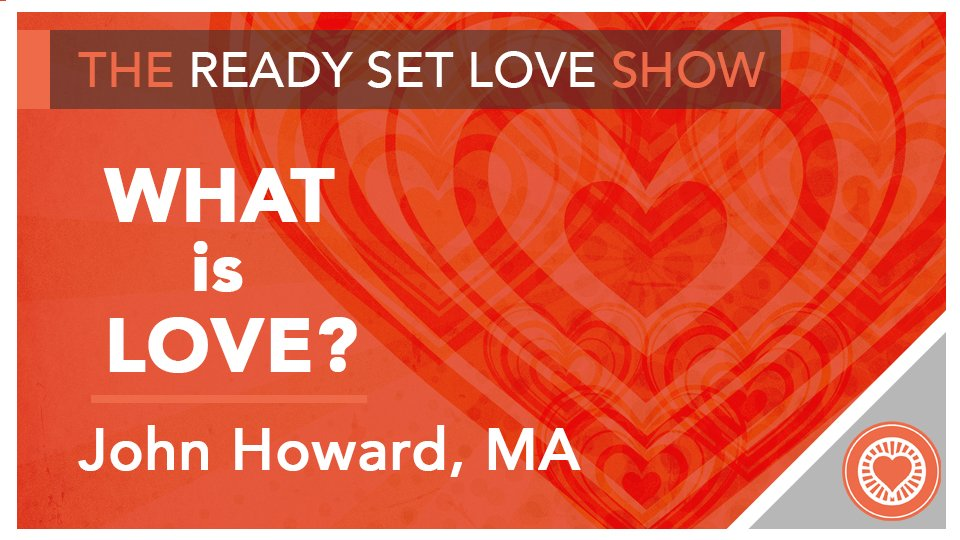John Howard What is Love?