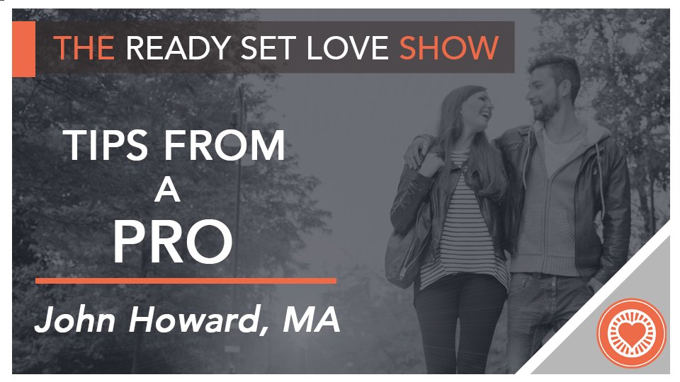 Secrets From A Pro on Ready Set Love with John Howard