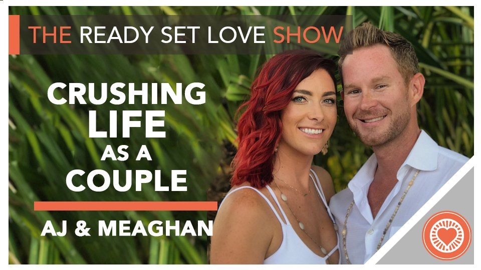 30 Crushing Life as a Couple with AJ Yager & Meaghan Connell