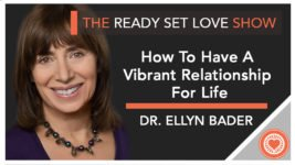 Ellyn Bader_John_Howard_Ready Set Love