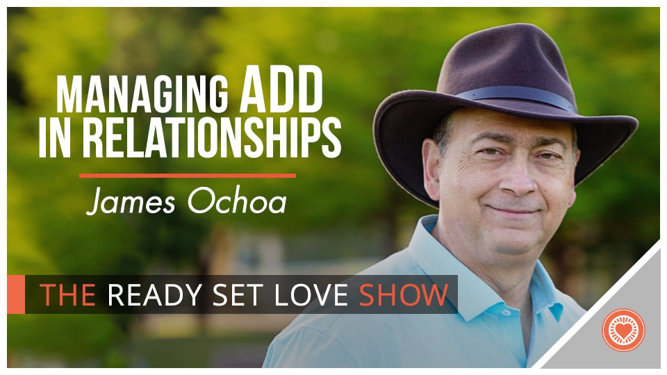 Managing ADD In Relationships