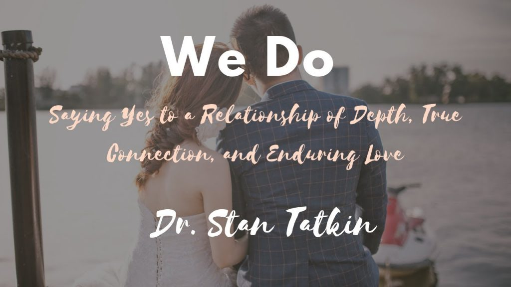 "Dr. Stan Tatkin Releases ""We Do"""