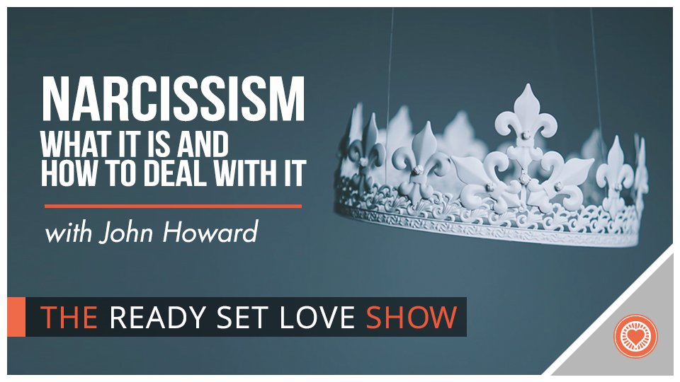 56 Narcissism: What is it and How to Deal with It